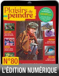 TÉLÉCHARGEMENT : Plaisirs de Peindre 80 version numérique
