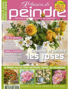 PDP Hors-série n°11 Dessiner et peindre les roses