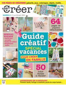 Plaisirs de créer n°2 - Guide créatif spécial vacances
