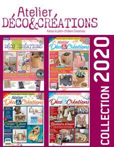 Collection 2020 complète - Atelier DÉCO & CRÉATIONS : 4 numéros collectors