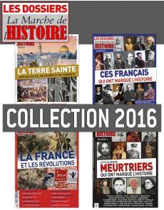 Collection 2016 complète - Les Dossiers de La Marche de l'Histoire : 4 numéros collectors