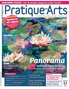 Pratique des Arts 143 - Huile, pastel, aquarelle, acrylique : 22 artistes coup de cœur