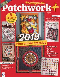 Pratique du Patchwork+ 3 - Mon année créative : 8 projets pour tous les niveaux