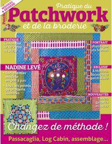 Pratique du Patchwork et de la broderie n°14 - Passacaglia, Log Cabin, assemblage