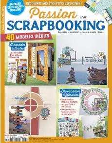 Passion Scrapbooking 87 - 40 modèles inédits pour magnifier vos vacances