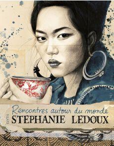 Rencontres autour du Monde - Stéphanie Ledoux