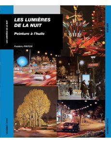 Les lumières de la nuit - Frédéric Pinton