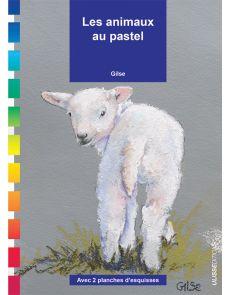 Les animaux au pastel - Gilse
