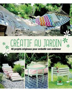 Créatif au jardin