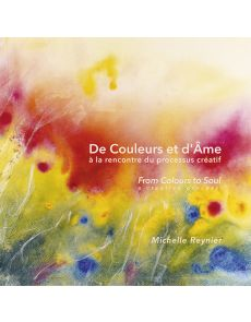 From Colours to Soul - Michelle Reynier