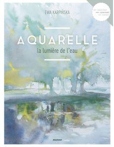 Aquarelle la lumière de l'eau - Ewa Karpinska