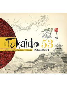 TOKAIDO 53 - À scooter, sur les traces de Hiroshige - Philippe Delord