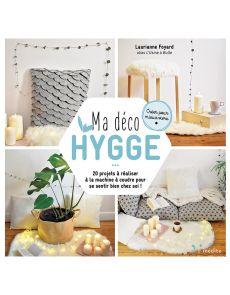 Ma déco Hygge - Laurianne Foyard - L'Usine à bulle