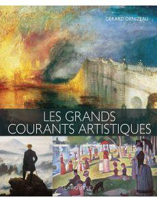 Les grands courants artistiques - Gérard Denizeau