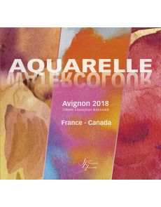 Aquarelle - Avignon 2018 - 20ème Exposition Nationale - France Canada