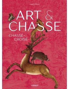 Art & chasse - Chassé-Croisé - Anne Chevée