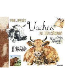 Vaches de nos régions - Daniel Bruges