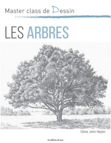 Les arbres - Denis John Naylor