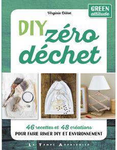 DIY Zéro Déchet - Virginie Dillot