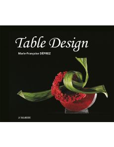 Table Design - Marie-Françoise Deprez