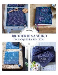Broderie Sashiko - Techniques et Créations - Satomi Sakuma