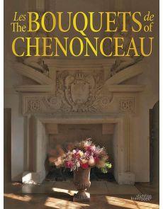 Les bouquets de Chenonceau - Jean-François Boucher