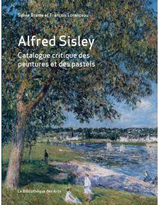 Alfred Sisley - Catalogue critique des peintures et des pastels