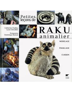 Petites leçons de Raku animalier