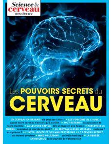 Les pouvoirs secrets du cerveau - Hors-série n.2 Science et Cerveau