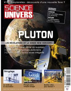 Science et Univers n°17 - PLUTON les révélations de la sonde New Horizon !