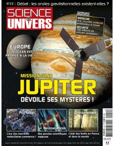 Science et Univers n°22 - Mission Juno