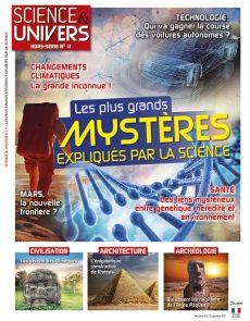 Les plus grands mystères expliqués par la science - Science et Univers Hors-série n°11