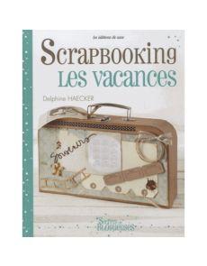 Scrapbooking - Les vacances