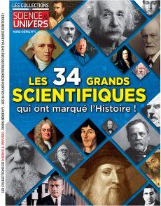 Les collections de science et univers hors-série n°1 : les 34 grands scientifiques qui ont marqué l'histoire
