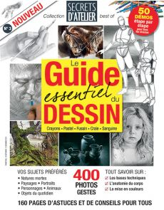 Le guide essentiel du DESSIN - Secrets d'Atelier collection best of 3