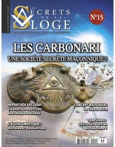 Les secrets de la Loge n°15 - Les Carbonari, une société secrète maçonnique ?