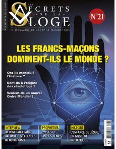 Les Secrets de la Loge n°21 - Les Francs Maçons dominent-ils?