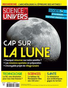 Science et univers n°32 - Cap sur la Lune