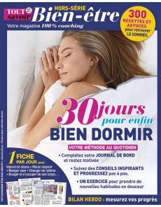 Tout Savoir Bien-Etre HS n°2 - 30 jours pour enfin bien dormir - 300 recettes et astuces pour retrouver le sommeil