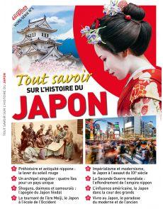 Tout savoir sur l'histoire du Japon - Les Grandes Enigmes de l'Histoire Hors-série n°1