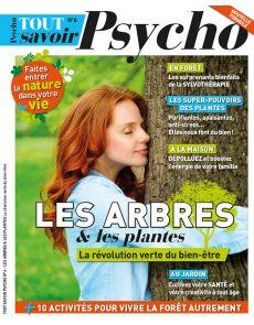 Les arbres et les plantes, la révolution verte du bien-être - Tout Savoir Psycho 6