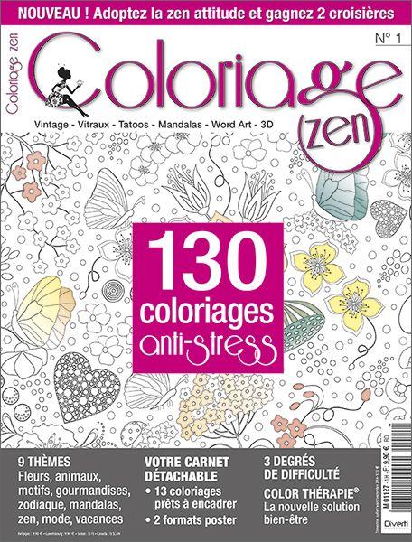 Le Premier Numero Du Magazine Coloriage Zen 130 Coloriages Anti Stress